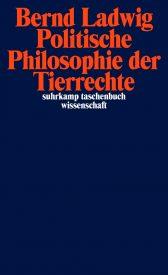 Ladwig-Politische-Philosophie-der-Tierrechte