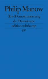 manow-entdemokratisierung-der-demokratie-2